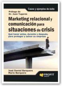 Marketing Relacional Y Comunicacion Para Situaciones De Crisis - Aa. Vv.