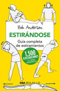 Estirandose - Guia Completa De Estiramientos - Bob Anderson