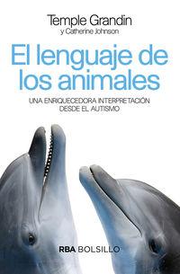 El lenguaje de los animales - Temple Grandin / Catherine Johnson