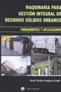 Maquinaria Para Gestion Integral De Residuos Solidos Urbanos - Jose Carlos Segura Cobo