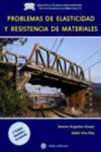 (2ª ED) PROBLEMAS DE ELASTICIDAD Y RESISTENCIA DE MATERIALES