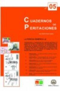 CUADERNO DE PERITACIONES 5 - LA PERICIA GENERICA I