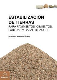 Cimientos, Laderas Y Casas De Adobe estabilizacion de tierras - para pavimentos - Manuel Mateos De Vicente