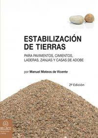 (2ª Ed. )  Estabilizacion De Tierras - Manuel Mateos De Vicente