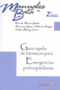 (2 ED) GUIA RAPIDA DE FARMACOS PARA EMERGENCIAS PREHOSPITALARIAS