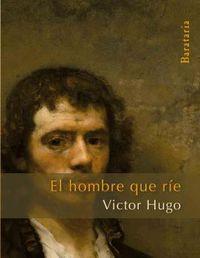 El hombre que rie - Victor Hugo