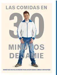 Las comidas en 30 minutos de jamie - Jamie Oliver