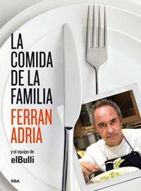 La comida de la familia - Ferran Adria