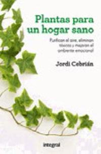 Plantas Para Un Hogar Sano - Jordi Cebrian