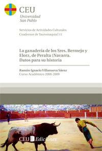 GANADERIA DE LOS SRES. BERMEJO Y ELORZA DE PERALTA (NAVARRA)