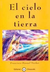 CIELO EN LA TIERRA, EL