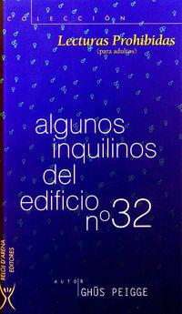 ALGUNOS INQUILINOS DEL EDIFICIO Nº 32
