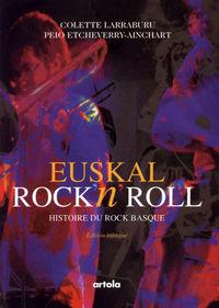 EUSKAL ROCK'N'ROLL - HISTOIRE DU ROCK BASQUE