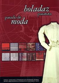 BOLADAZ PASATUTA = PASADO DE MODA