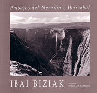 IBAI BIZIAK - PAISAJES DEL NERVION E IBAIZABAL