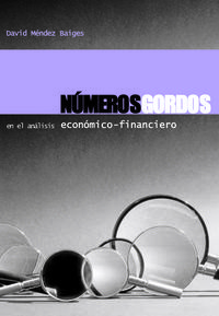 NUMEROS GORDOS EN EL ANALISIS ECONOMICO FINANCIERO