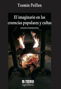 IMAGINARIO EN LAS CREENCIAS POPULARES Y CULTAS, EL