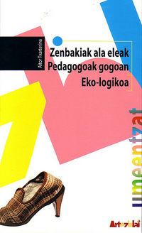 ZENBAKIAK ALA ELEAK - PEDAGOGOAK GOGOAN / EKO-LOGIKOA
