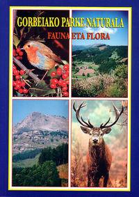 GORBEIAKO PARKE NATURALA - FAUNA ETA FLORA