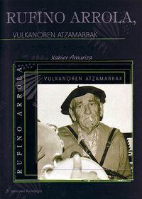 RUFINO ARROLA, VULKANOREN ATZAMARRAK (+CD)