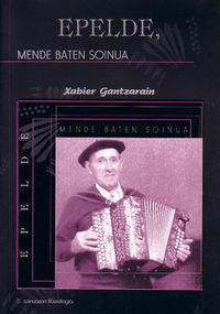 """EPELDE, MENDE BATEN SOINUA (+CD) - JOXE MARI SORALUZE BALENTZIAGA """"EPELDE"""""""