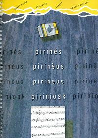 PIRINIOAK / PIRINES / PIRINEUS