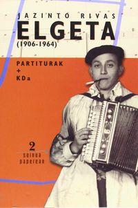 JAZINTO RIVAS ELGETA (1906-1964) (+CD)