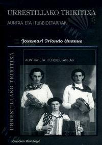 URRESTILLAKO TRIKITIXA - AUNTXA ETA ITURBIDETARRAK (+CD)