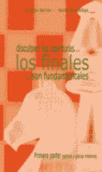 disculpen las aperturas... los finales... son fundamentales - Dragan Barlov / Nicola Karaklajic