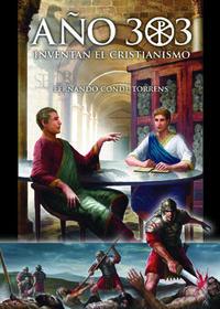 AÑO 303 - INVENTAN EL CRISTIANISMO