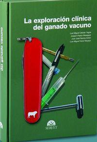 La exploracion clinica del ganado vacuno - Joaquin Pastor Meseguer