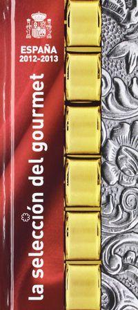 La seleccion del gourmet españa (2012-2013) - Aa. Vv.
