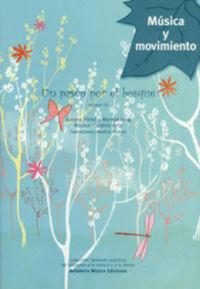 Paseo Por El Bosque, Un - Sesiones Practicas De Iniciacion A La Musica Y A La Danza (+cd) - Susana Perez Testor / Montse Roig Ayuso