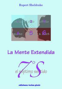 SEPTIMO SENTIDO, EL - LA MENTE EXTENDIDA