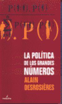 POLITICA DE LOS GRANDES NUMEROS, LA
