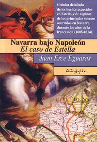 NAVARRA BAJO NAPOLEON - EL CASO DE ESTELLA