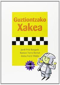 GUZTIONTZAKO XAKEA