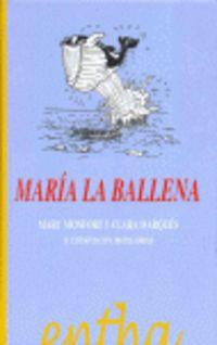 MARIA LA BALLENA