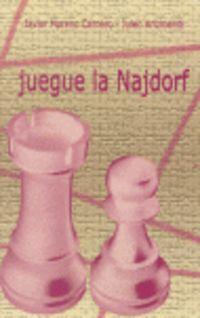 JUEGUE LA NAJDORF
