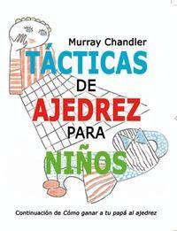 Tacticas De Ajedrez Para Niños - Murray Chandler