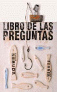 El libro de las preguntas - Isidro Ferrer / Pablo Neruda