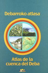 DEBARROKO ATLASA = ATLAS DE CUENCA DEL DEBA