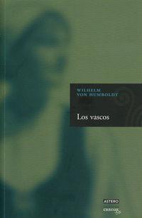Los vascos - Wilhelm Von Humboldt