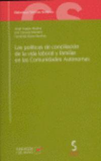 POLITICAS DE CONCILIACION DE LA VIDA LABORAL Y FAMILIAR EN LA COMUNI