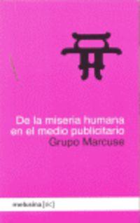 DE LA MISERIA HUMANA EN EL MEDIO PUBLICITARIO