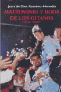 """Matrimonio Y Boda De Los Gitanos Y De Los """"payos"""" - Juan De Dios Ramirez-heredia"""