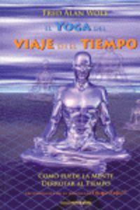 YOGA DEL VIAJE EN EL TIEMPO, EL