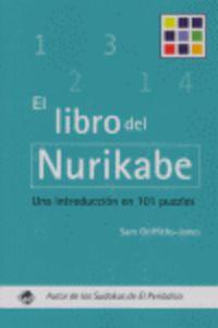 LIBRO DEL NURIKABE, EL. UNA INTRODUCCION EN 101 PUZZLES