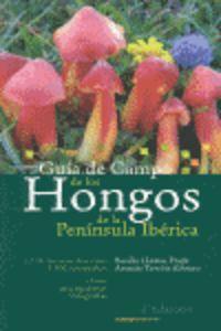 GUIA DE CAMPO DE LOS HONGOS DE LA PENINSULA IBERICA
