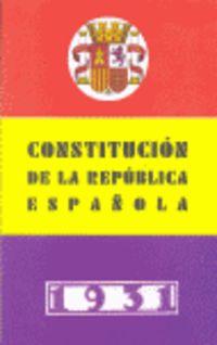 CONSTITUCION DE LA REPUBLICA ESPAÑOLA, LA